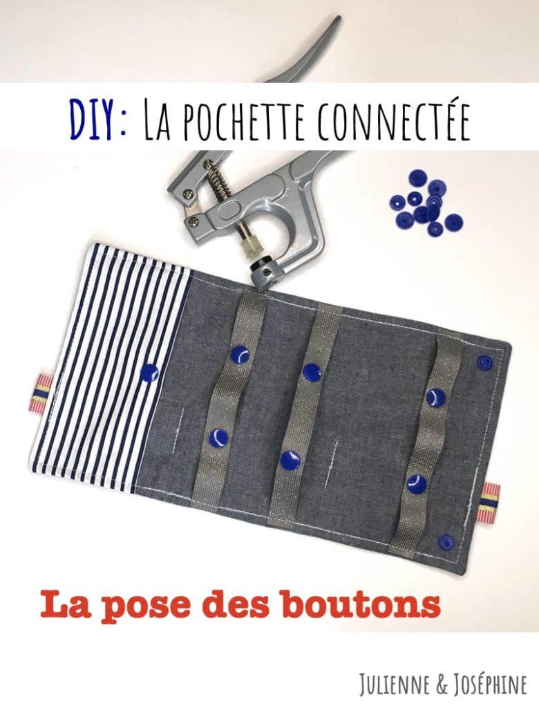 La pose des boutons pression de la pochette connectée pour des câbles smartphone rangés (tutoriel disponible)