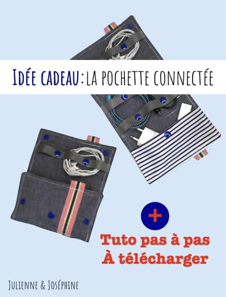 Coudre facilement une pochette connectée pour des câbles smartphone rangés grâce à mon tutoriel